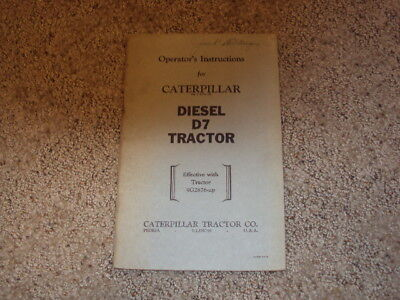 Operator's Instructions for Caterpillar Diesel D7 Tractor