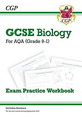 New Grade 9-1 GCSE Biology: AQA Exam Practice Workbook (with answers) By CGP Bo