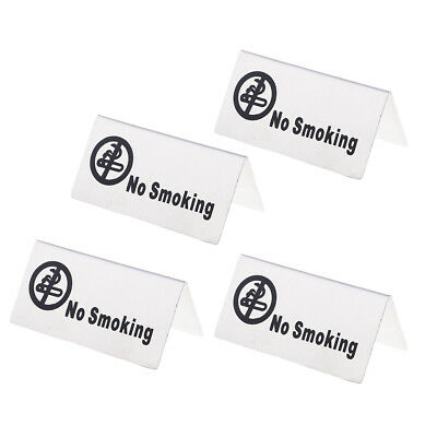 "4 pezzi in acciaio inossidabile Tent Style ""No-Smoking / Reserved"" Signs for"