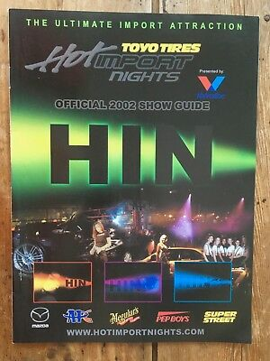 Hot Import Nights The Ultimate Import Attraction Official 2002 Show Guide