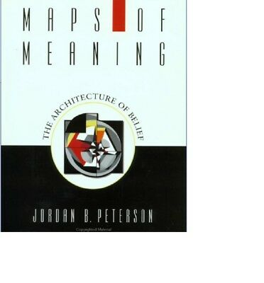 Maps of Meaning-The Architecture of Belief - Jordan B. Pete  ** New PDF Copy**