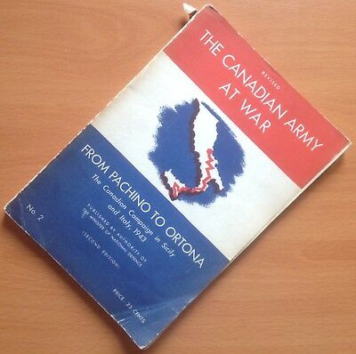 Original 1946 History: Canadian Army At War/canadian Campaign In Italy & Sicily