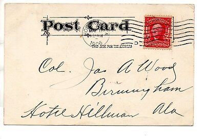 1906 TEXAS Postcard - to COL. Jas A. Wood in Birmingham, AL (your research here)
