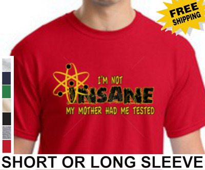 4cda628274 Funny The Big Bang Theory im not insane Sheldon Cooper Flash New Mens T- Shirt