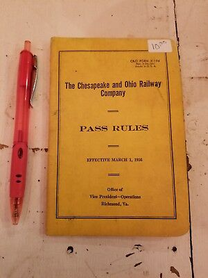 The Chesapeake and Ohio Railway Company Pass Rules March 1, 1956