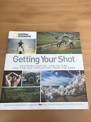 National Geographic Getting Your Shot Photography Book