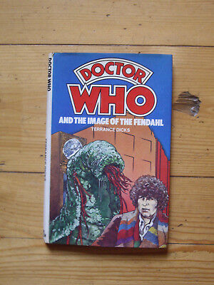 Doctor Who and the Image of the Fendahl *1979 W H ALLEN HARDBACK*