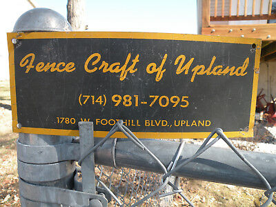 Vintage Fence Craft of Upland Sign California Route 66 Garage Barn Industrial
