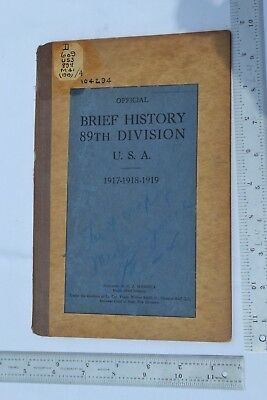 Official Brief History 89th Division 1917-1919 WWI with 2 maps unit history