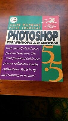 Photoshop 5.5 manual for Windows and Mac. By Elaine Weinmann and Peter Lourekas.