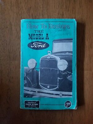 How to Restore the Model A Ford Book 1961 softcover book by Floyd Clymer