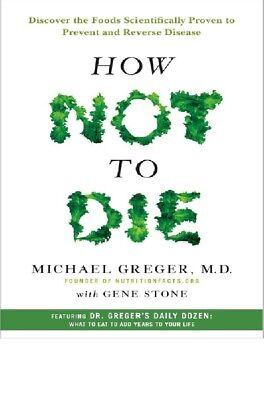 How Not To Die  ** NEW PDF Copy **