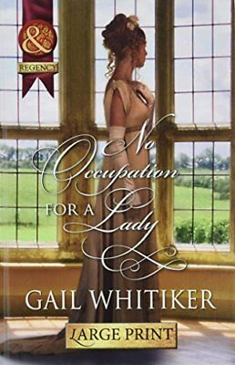 No Occupation for a Lady By Gail Whitiker