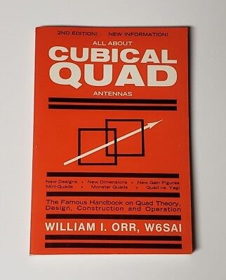 All About Cubical Quad Antennas - 2Nd Edition - William Orr