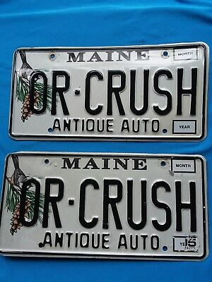 Vanity LICENSE PLATE Antique Auto OR CRUSH MAINE Chickadee Pine Cone