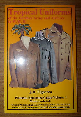 Tropical Uniforms of the German Army and Air Force in WWII, PB 1993 (signed)