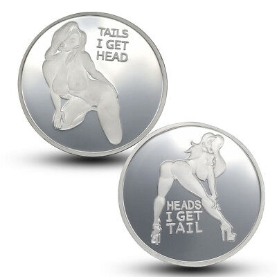 Heads I get Tail Tails I get Head Adult Novelty Coin Mirror Finish Sexy Lady hot