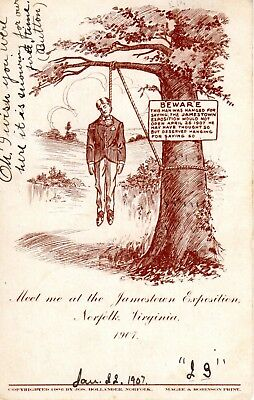 1907 JAMESTOWN EXPO VA - Hanged for saying the Expo won't open on time