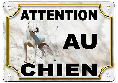 Plaque en aluminium  ATTENTION AU CHIEN dogue argentin     27.5 x 19.5 cm