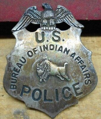 U.S. Police Bureau of Indian Affairs Old West Replica Lawman Badge