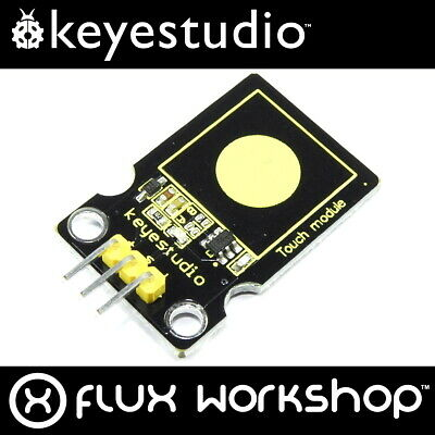 Keyestudio Capacitive Touch Sensor Module KS-031 Switch Arduino Flux Workshop