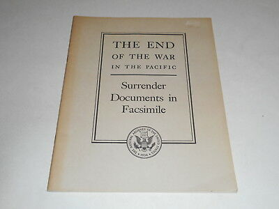 The End Of The War In The Pacific,National Archives Pub No. 46-6 Facsimile, WWII