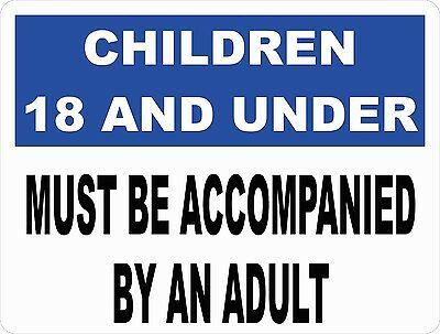 Children 18 and Under Must Be Accompanied by Adult Sign. Size Options. Safety
