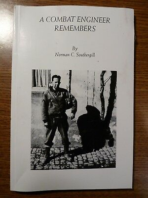 A Combat Engineer Remembers (150th Bn), Autobiography PB, 2002