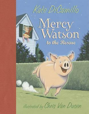 Mercy Watson: Mercy Watson to the Rescue 1 by Kate DiCamillo (2005, Hardcover)