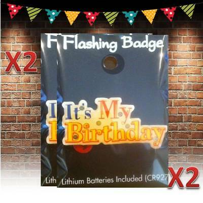 2 x New Flashing Its my Birthday Badge with Battery Light Up Party Kids Adults