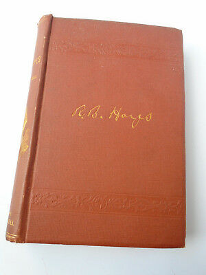LIFE of RUTHERFORD B. HAYES, by CONWELL, B.B. RUSSELL PUB, 1876, 1st, HB (700)