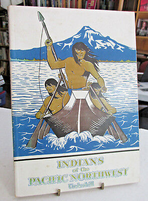 Northwest American Indian book, Indians of The Pacific Northwest, Ruth Underhill