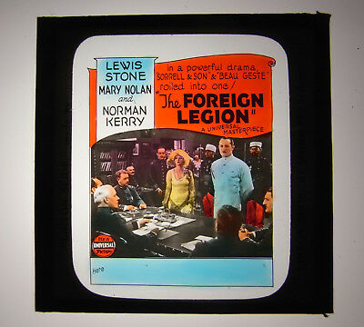 Magic Lantern cinema advertising slide:The Foreign Legion. Lewis Stone 1928