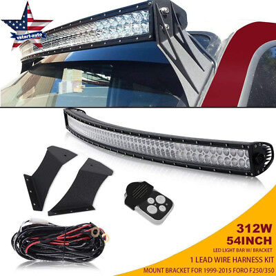 "54"" Offroad Curved LED Light Bar W/ Upper Roof Bracket 1999-2015 Ford F250 F350"