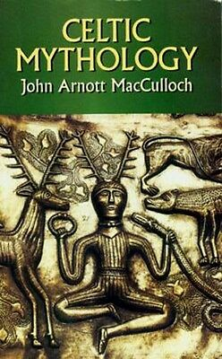 Celtic Mythology Britain Ireland Wales Druid Gods Myths Cuchulainn Fionn Arthur