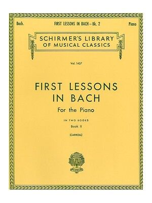 J.S. Bach First Lessons In Bach Two Learn to Play Piano SHEET MUSIC BOOK