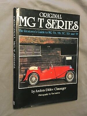 Original MG T Series : Restorer's Guide to MG TA, TB, TC, TD, TF Clausager