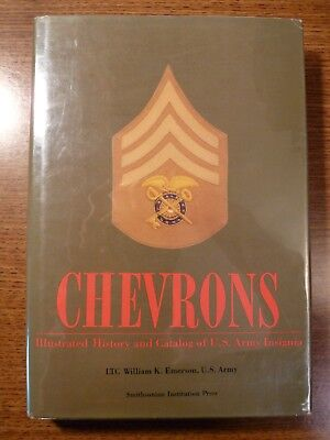 Chevrons: Illustrated History and Catalog of US Army Insignia, HC 1983 1st Ed.