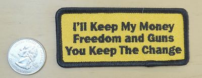 "I'll Keep My Money Freedom & Guns  Iron-On Sew-On Patch 3 1/2 "" X 1 1/2 """