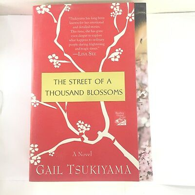 The Street Of A Thousand Blossoms Gail Tsukiyama0312384777 Book
