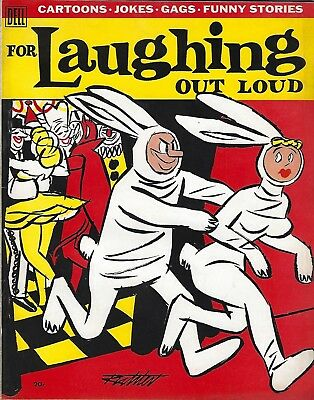 For Laughing Out Loud #1 - Oct.-Dec., Winter 1956 - Beautiful condition