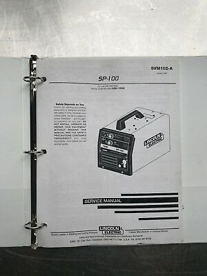 Lincoln Electric SP100 Service Manual SVM102A