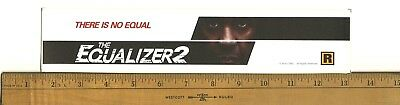 "The Equalizer 2 (2018) Box Office Movie Theater Mylar 2.5"" X 11.5"""