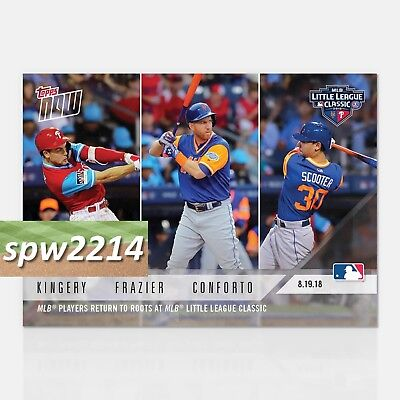2018 Topps Now Little League Classic #618 - Kingery, Frazier, Conforto
