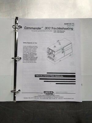 Lincoln Electric Commander 300 Service Manuals SVM145A and 145B and 145TS