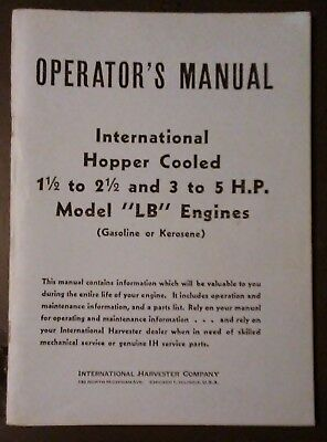 Operator's Manual International Hopper Cooled  1.5 to 2.5 & 3 to 5 H.P. Model LB