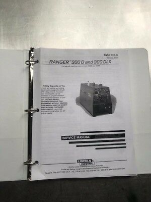 Lincoln Electric Ranger 300D and 300DLX Service Manual SVM148A