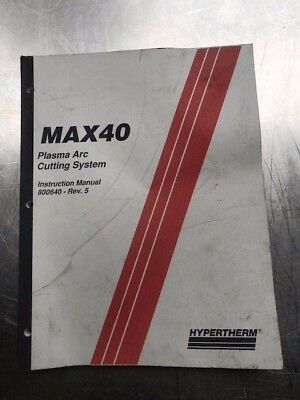 Max 40 Plasma Arc Cutting System Instruction Manual IM 64