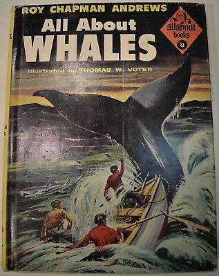 1954 ALL ABOUT WHALES Roy Chapman Andrews ALLABOUT #8 Very Good HCDJ