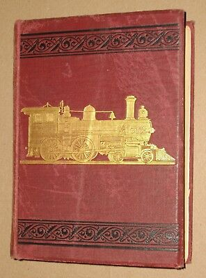 ***early 1887 Catechism Of The Locomotive Book***illustrated Railroad